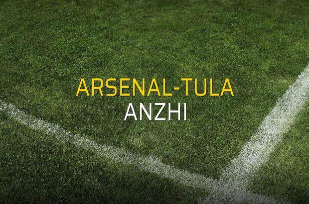 Arsenal-Tula - Anzhi rakamlar