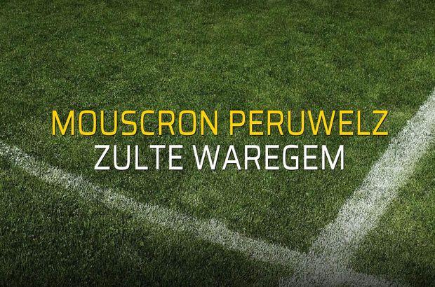 Mouscron Peruwelz - Zulte Waregem maçı rakamları