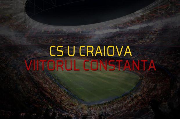CS U Craiova - Viitorul Constanta karşılaşma önü