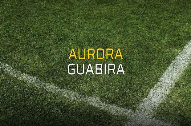 Aurora - Guabira sahaya çıkıyor