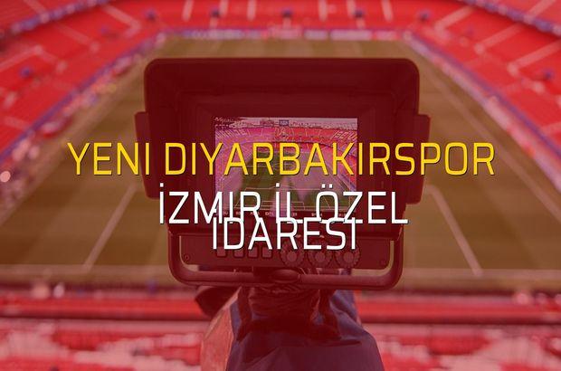Yeni Diyarbakırspor - İzmir İl Özel İdaresi rakamlar