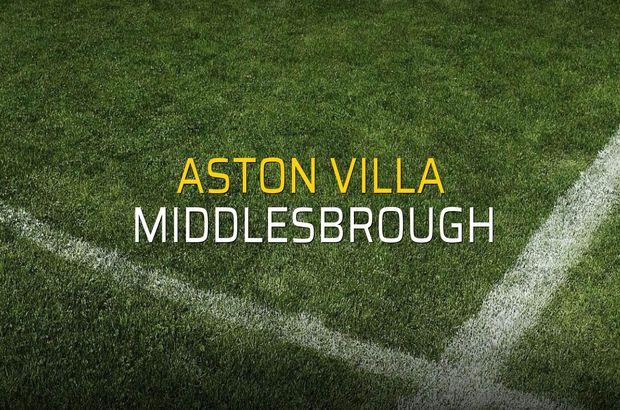 Aston Villa - Middlesbrough maçı istatistikleri