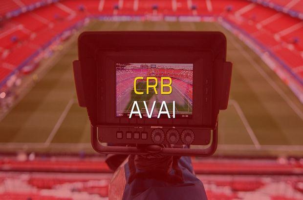 CRB - Avai maç önü