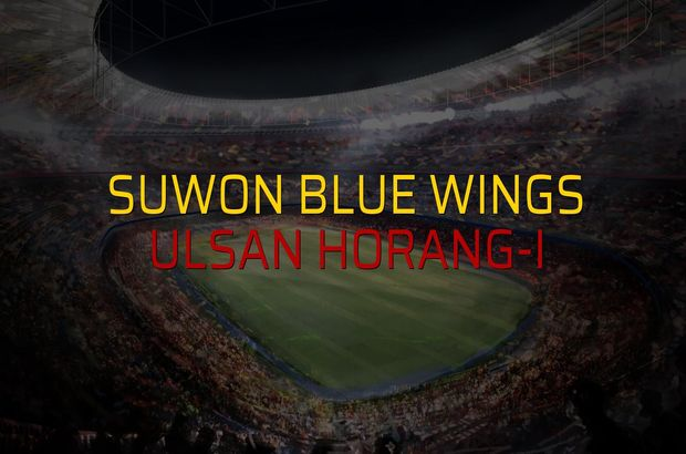 Suwon Blue Wings - Ulsan Horang-i düellosu