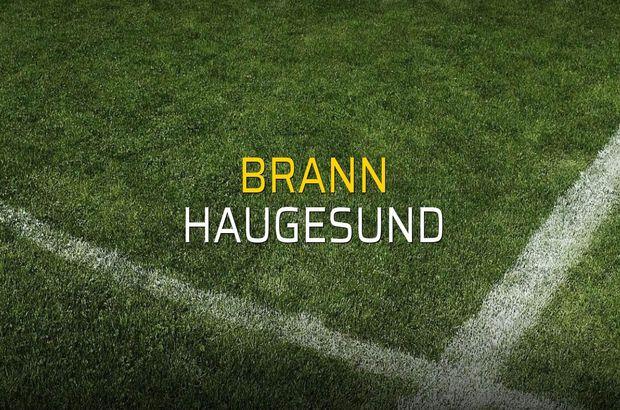 Brann - Haugesund maç önü