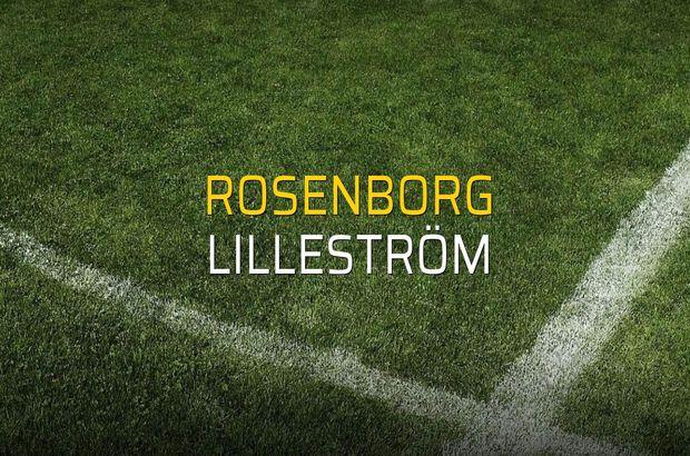 Rosenborg - Lilleström maçı rakamları