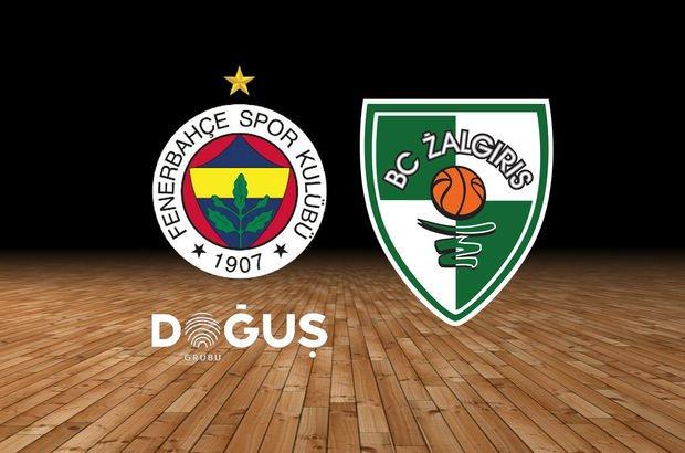 Fenerbahçe Doğuş Zalgiris Kaunas