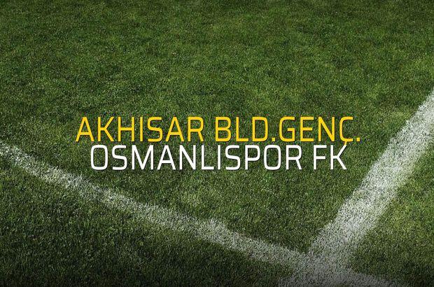 Akhisar Bld.Genç. - OsmanlıSpor FK maçı rakamları