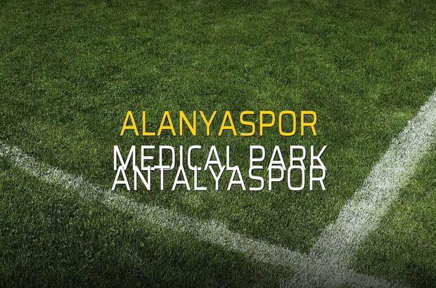 Alanyaspor - Medical Park Antalyaspor maçı ne zaman?