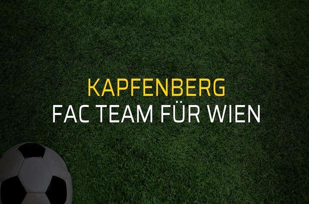 Kapfenberg - FAC Team für Wien maçı istatistikleri
