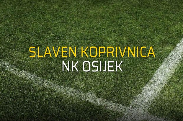 Slaven Koprivnica - NK Osijek rakamlar