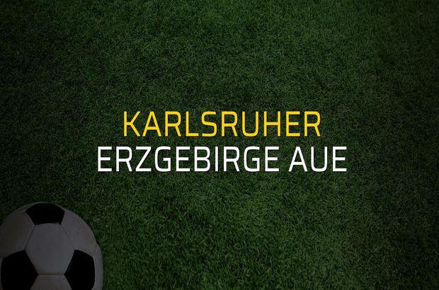Karlsruher - Erzgebirge Aue karşılaşma önü