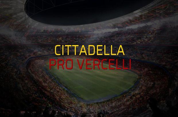 Cittadella - Pro Vercelli sahaya çıkıyor