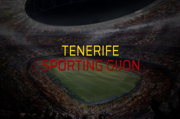 Tenerife - Sporting Gijon düellosu