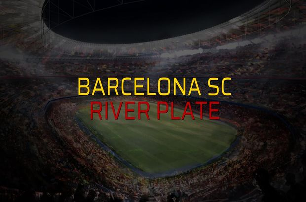 Barcelona SC - River Plate düellosu