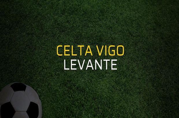 Celta Vigo - Levante rakamlar