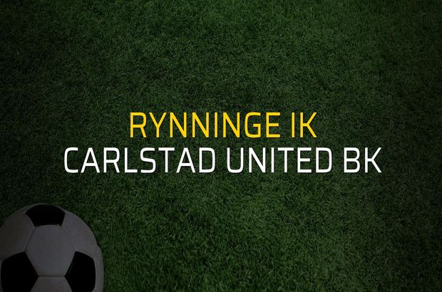 Rynninge IK - Carlstad United BK maçı ne zaman?