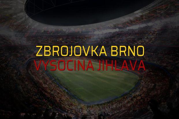 Zbrojovka Brno - Vysocina Jihlava maç önü