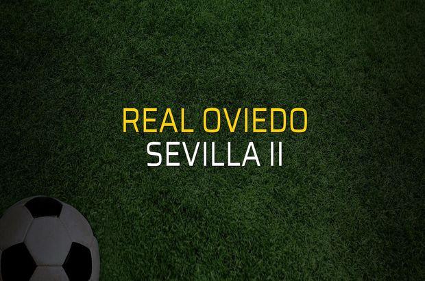Real Oviedo - Sevilla II düellosu