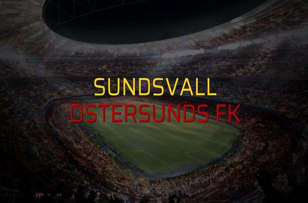 Sundsvall - Östersunds FK maçı rakamları