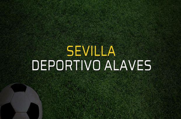 Sevilla - Deportivo Alaves maçı istatistikleri