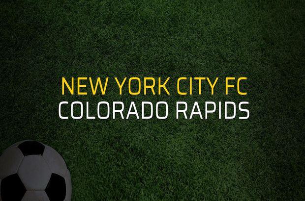 New York City FC - Colorado Rapids maçı öncesi rakamlar