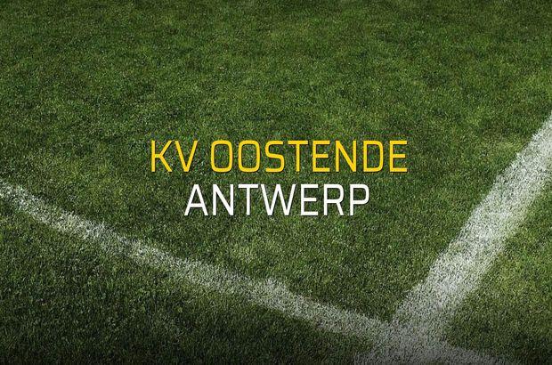 KV Oostende - Antwerp rakamlar