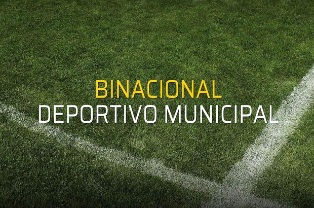 Binacional - Deportivo Municipal düellosu