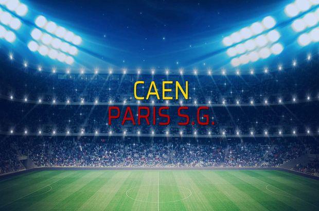 Caen - Paris S.G. sahaya çıkıyor