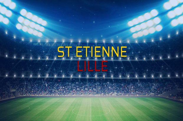 St Etienne - Lille karşılaşma önü