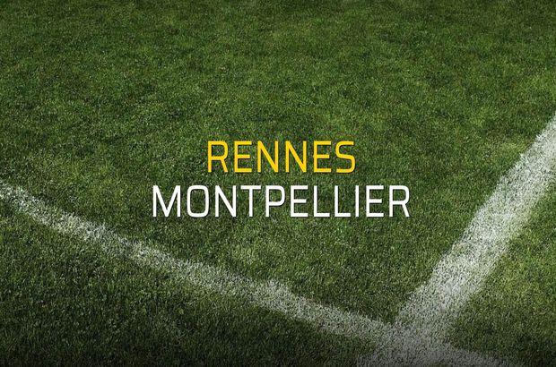 Rennes - Montpellier sahaya çıkıyor