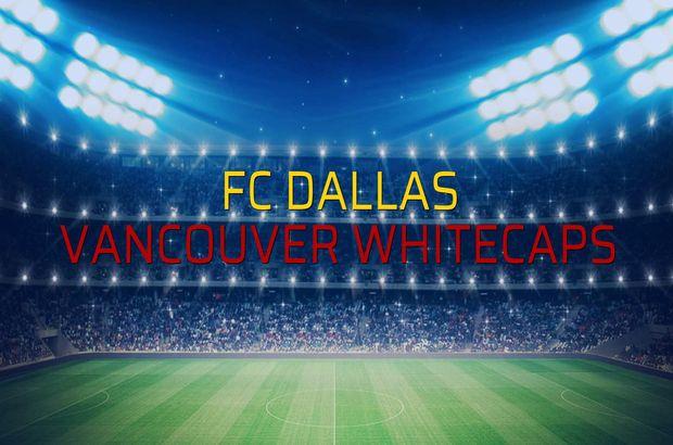 FC Dallas - Vancouver Whitecaps sahaya çıkıyor