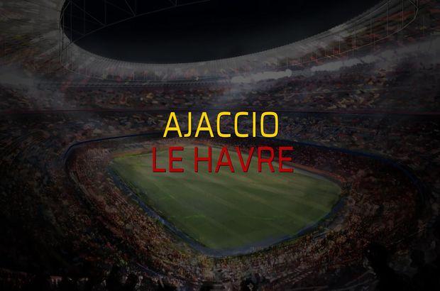 Ajaccio - Le Havre maçı rakamları