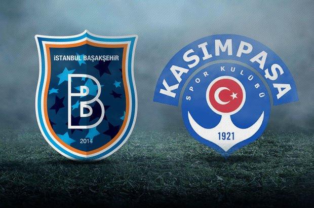 Başakşehir - Kasımpaşa maçı saat kaçta?