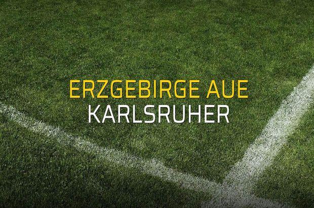 Erzgebirge Aue - Karlsruher maçı ne zaman?