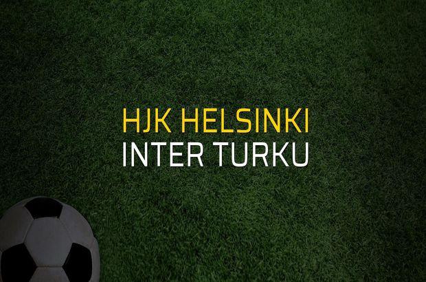 Hjk Helsinki - Inter Turku maç önü