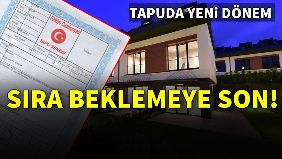"""""""Türkiye Tapu"""" ile vatandaş artık sıra beklemeyecek"""