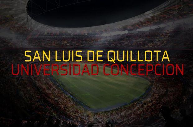San Luis De Quillota - Universidad Concepcion maç önü