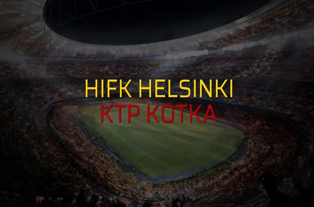 HIFK Helsinki - KTP Kotka sahaya çıkıyor