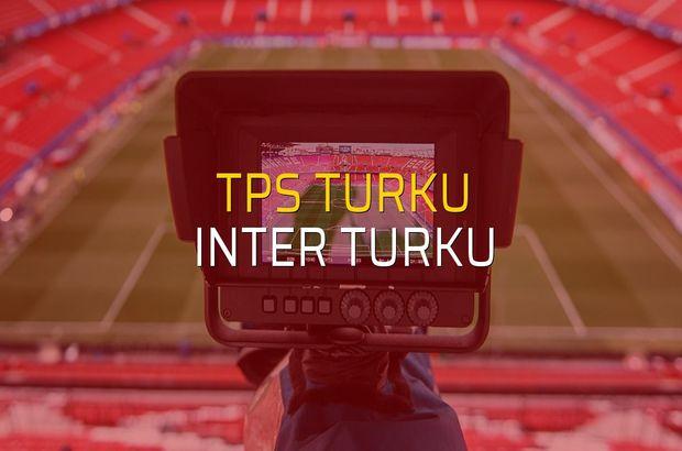 TPS Turku - Inter Turku maç önü
