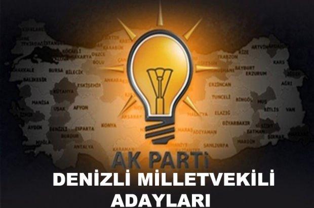 Denizli AK Parti milletvekili aday listesi! AK Parti'nin Denizli milletvekili adayları