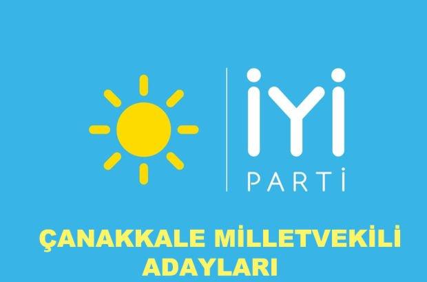 Çanakkale İYİ Parti milletvekili aday listesi! İYİ Parti'nin Çanakkale milletvekili adayları