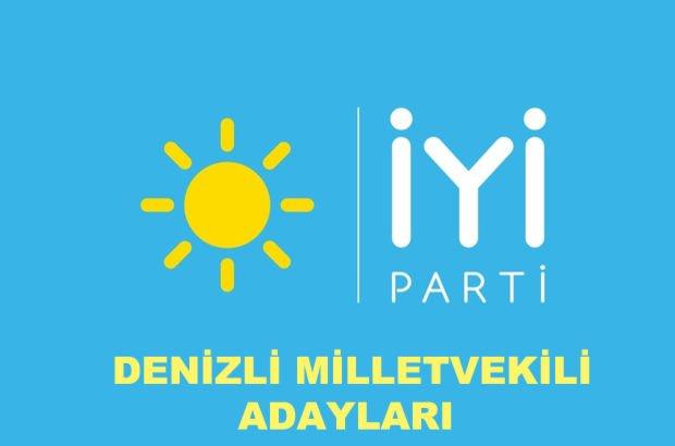Denizli İYİ Parti milletvekili aday listesi! İYİ Parti'nin Denizli milletvekili adayları