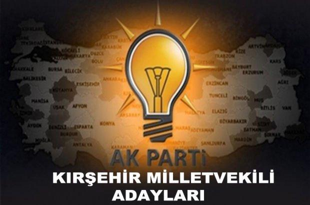 Kırşehir AK Parti milletvekili aday listesi! AK Parti'nin milletvekili adayları