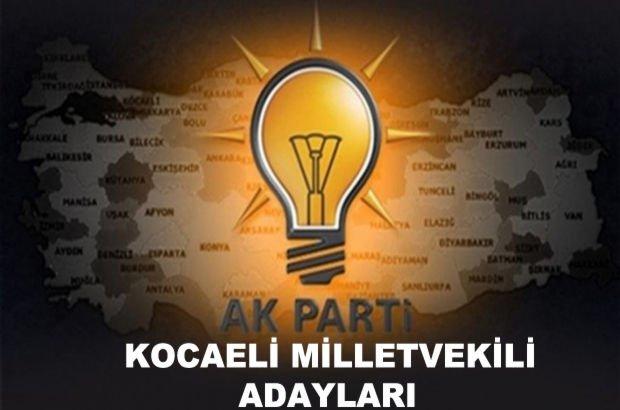 Kocaeli AK Parti milletvekili aday listesi! AK Parti'nin milletvekili adayları