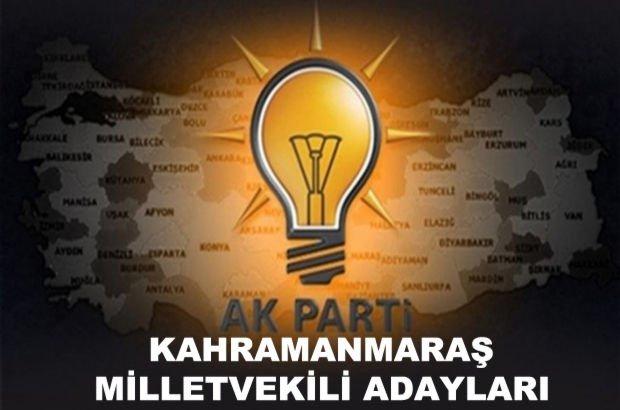Kahramanmaraş AK Parti milletvekili aday listesi! AK Parti'nin milletvekili adayları