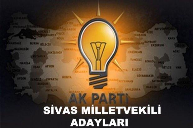 Sivas AK Parti milletvekili aday listesi
