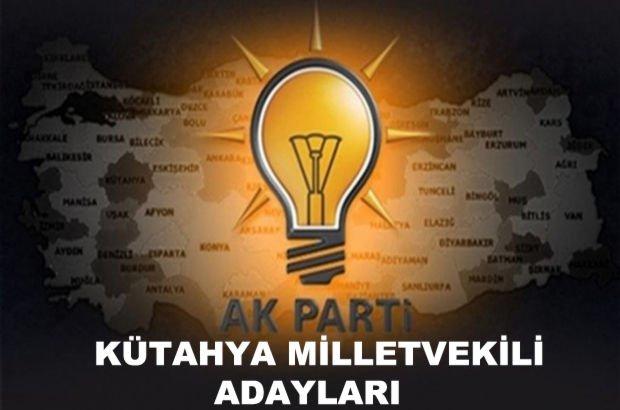 Kütahya AK Parti milletvekili aday listesi! AK Parti'nin milletvekili adayları
