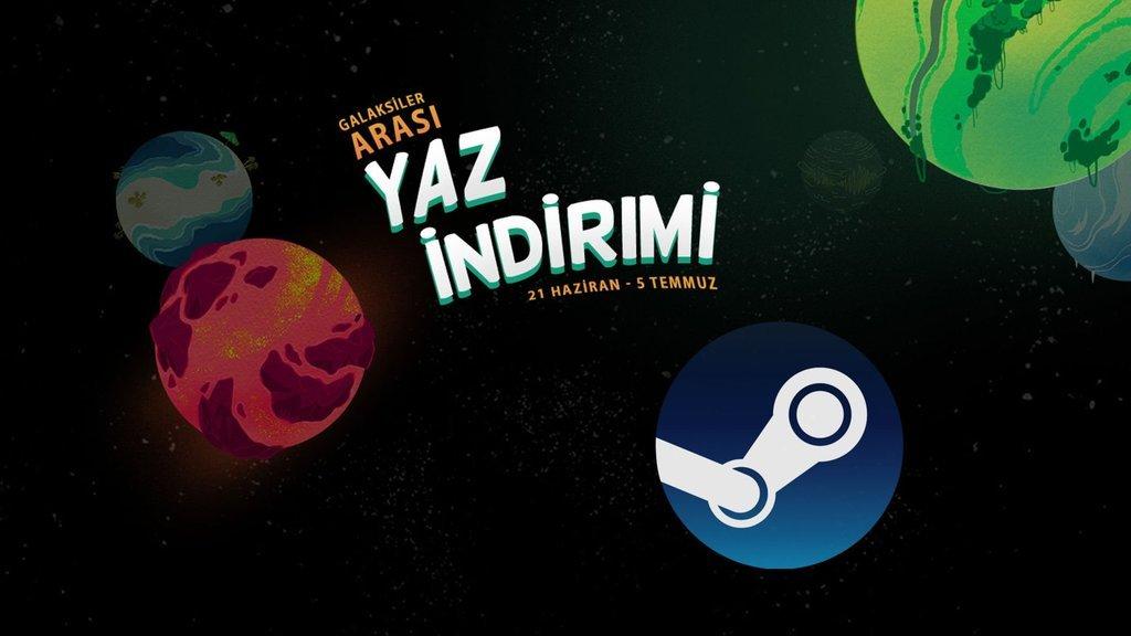 Steam Yaz İndirimi'nde bu oyunlar kaçmaz!