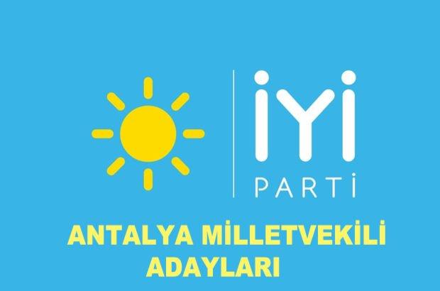 Antalya İyi Parti milletvekili aday listesi 2018! İyi Parti'nin Antalya milletvekili adayları
